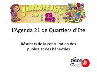 L'Agenda 21 de Quartiers d'Eté