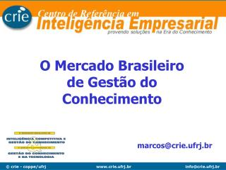 O Mercado  Brasileiro de Gestão do Conhecimento