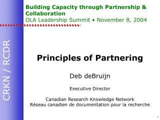 Building Capacity through Partnership & Collaboration OLA Leadership Summit • November 8, 2004