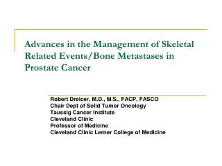 Advances in the Management of Skeletal Related Events/Bone Metastases in Prostate Cancer