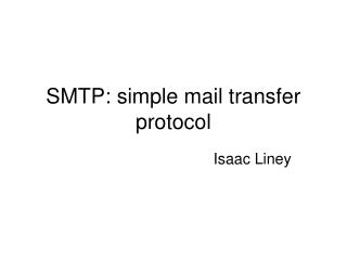 SMTP: simple mail transfer protocol