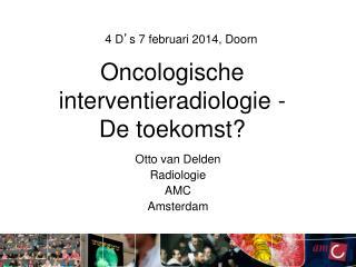 Oncologische interventieradiologie -  De toekomst?