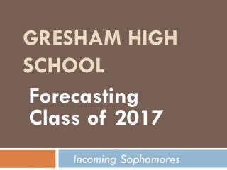 GRESHAM HIGH SCHOOL