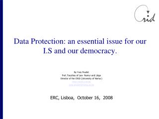 Data Protection: an essential issue for our I.S and our democracy.