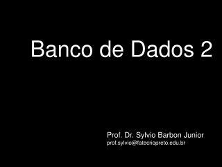 Banco de Dados 2