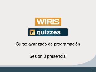 Curso avanzado de programación Sesión 0 presencial
