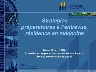 Stratégies  préparatoires à l'entrevue, résidence en médecine