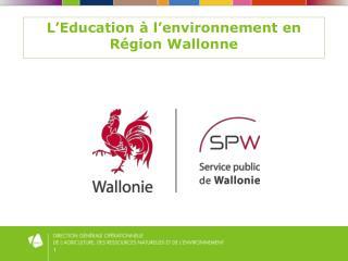 L'Education à l'environnement en Région Wallonne