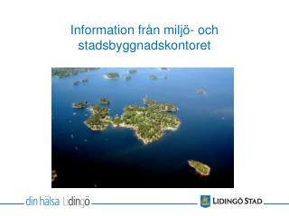 Information fr n milj - och stadsbyggnadskontoret
