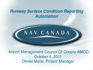 Runway Surface Condition Reporting Automation