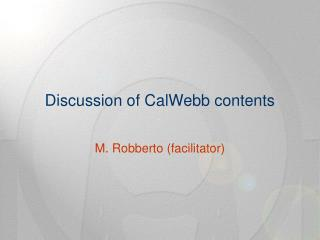 Discussion of CalWebb contents