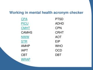 Working in mental health acronym checker
