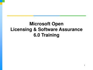 Microsoft Open Licensing  Software Assurance 6.0 Training