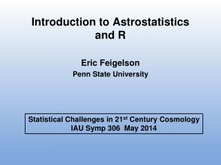 Introduction to Astrostatistics and R