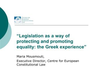 """Legislation as a way of protecting and promoting equality: the Greek experience"""