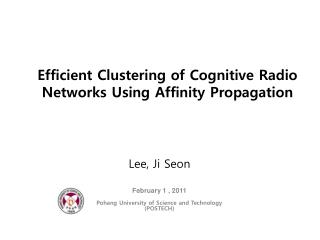 Efficient Clustering of Cognitive Radio Networks Using Affinity Propagation