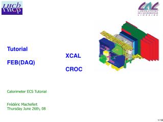 Tutorial XCAL FEB(DAQ) CROC