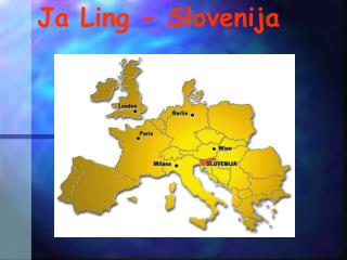 Ja Ling - Slovenija