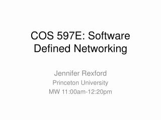 COS 597E: Software  Defined Networking