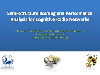 Semi-Structure Routing and  Performance Analysis  for  Cognitive Radio Networks