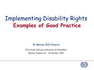 Implementing Disability Rights Examples of Good Practice