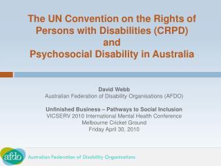 David Webb Australian Federation of Disability Organisations (AFDO)