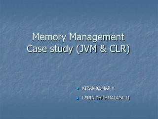Memory Management  Case study JVM  CLR