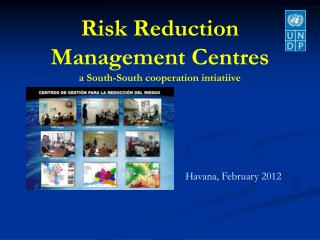 Risk Reduction Management  Centres a South-South cooperation  intiatiive