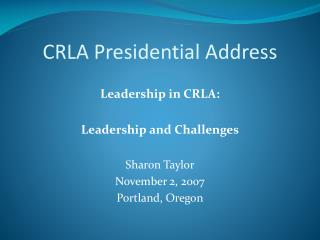 CRLA Presidential Address