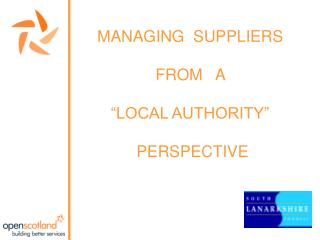 "MANAGING  SUPPLIERS  FROM   A  ""LOCAL AUTHORITY""   PERSPECTIVE"