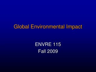 Global Environmental Impact