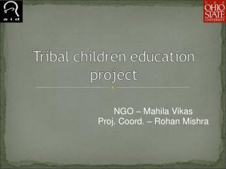 NGO – Mahila Vikas Proj. Coord. – Rohan Mishra