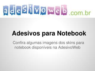 Exemplos de Adesivos para Notebook