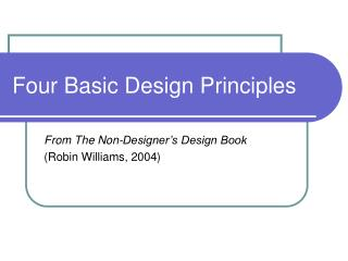 Four Basic Design Principles