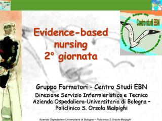 Evidence-based nursing 2° giornata