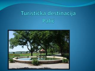 Turisti čka destinacija Palić
