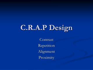 C.R.A.P Design