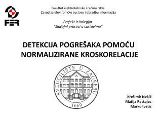 Fakultet elektrotehnike i računarstva Zavod za elektroničke sustave i obradbu informacija