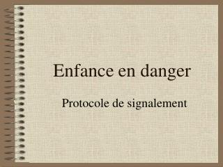 Enfance en danger