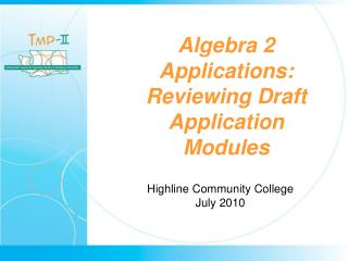 Algebra 2 Applications: Reviewing Draft Application Modules