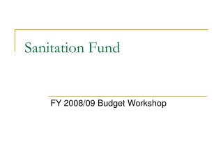 Sanitation Fund