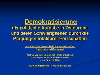 Von Andreas Gross, Politikwissenschafter, National- und Europarat