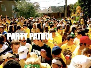 PARTY PATROL