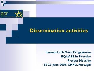 Dissemination activities