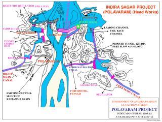 INDIRA SAGAR PROJECT POLAVARAM PROJECT Utilisation : 301.00TMC, Irrigation : 7.21Lakh Acres, Power Generation : 960MW di