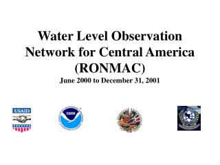 Water Level Observation Network for Central America (RONMAC) June 2000 to December 31, 2001