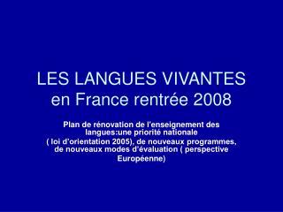 LES LANGUES VIVANTES en France rentrée 2008