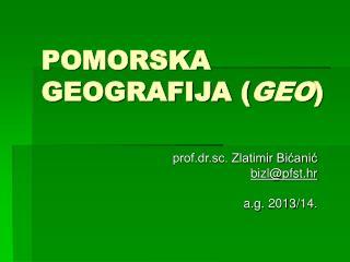 POMORSKA GEOGRAFIJA ( GEO )