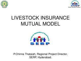 LIVESTOCK INSURANCE MUTUAL MODEL