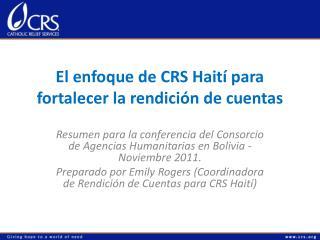 El enfoque de CRS Haití para fortalecer la rendición de cuentas
